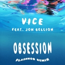 Obsession (feat. Jon Bellion) [Flashmob Remix]/Vice
