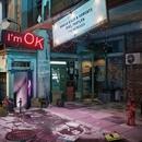 I'm OK (feat. Shaylen) [Remixes]/Manila Killa & AObeats