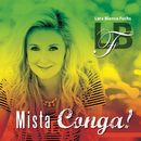 Mista Conga!/Lara Bianca Fuchs
