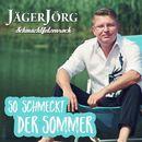 So schmeckt der Sommer (Radio Edit)/Jäger Jörg