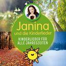 Kinderlieder für alle Jahreszeiten/Janina und die Kinderlieder