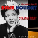 The Perfect Soul of Billie Holiday - Strange Fruit (Remastered)/Billie Holiday