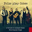 Nine Popular Songs/Folks play Cohen