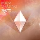 Chasing (Tobtok Remix)/Kokiri
