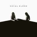 How Did We Get So Dark?/Royal Blood