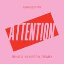 Attention (Bingo Players Remix)/Charlie Puth