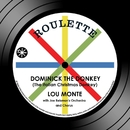 Dominick The Donkey (The Italian Christmas Donkey) [With Joe Reisman's Orchestra and Chorus]/Lou Monte