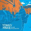 Ein Herz für Anarchie/Tommy Finke