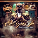 Still Goin In - Reloaded/Rich Homie Quan