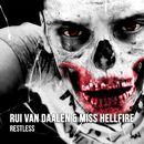 Restless (Extended Mix)/Rui van Daalen / Miss Hellfire