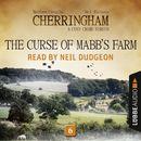 The Curse of Mabb's Farm - Cherringham - A Cosy Crime Series: Mystery Shorts 6 (Unabridged)/Matthew Costello, Neil Richards
