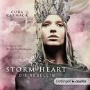Stormheart. Die Rebellin, Band 1 (Ungekürzt)/Cora Carmack