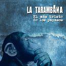 El Más Triste de los Payasos/La Tarambana