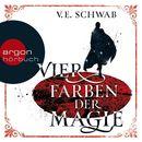 Vier Farben der Magie (Ungekürzte Lesung)/V.E. Schwab