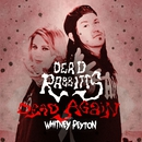 Dead Again (feat. Whitney Peyton) [Remix]/The Dead Rabbitts