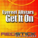 Get It On (feat. Lucy Clarke)/Eyereel Allstars