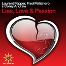 Lies, Love and Passion/Laurent Pepper & Fred Pellichero & Corey Andrew