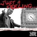 Just a Feeling (feat. B.J. Caruana)/Carl Kennedy & Johnny Gleeson