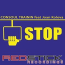 Stop (feat. Joan Kolova)/Consoul Trainin