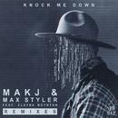 Knock Me Down (feat. Elayna Boynton) [Remixes]/MAKJ & Max Styler