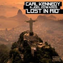 Lost in Rio/Carl Kennedy & Joel Edwards