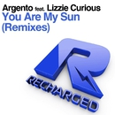 You Are My Sun (feat. Lizzie Curious) [Remixes]/Argento