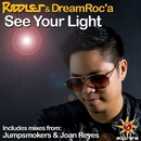 Soltrenz SoundStage: See Your Light (Extended Mixes)/Riddler & DreamRoc'a