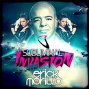 Subliminal Invasion (Mixed by Erick Morillo)/Erick Morillo