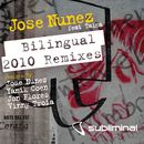 Bilingual (feat. Taina) [2010 Remixes]/Jose Nunez