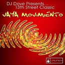Vaya Movimiento (DJ Dove Presents 13th Street Classic)/DJ Dove & 13th Street Classic