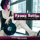 Poppin Bottles (feat. Whiskey Pete) [Remixes]/Dani Deahl