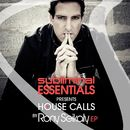Subliminal Essentials Presents House Calls by Rony Seikaly EP/Rony Seikaly