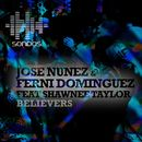 Believers (feat. Shawnee Taylor)/Jose Nunez & Ferni Dominguez
