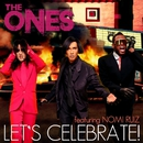 Let's Celebrate (feat. Nomi Ruiz) [Remixes]/The Ones