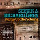 Pump Up The Volume/Sebjak & Richard Grey