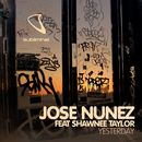 Yesterday (feat. Shawnee Taylor)/Jose Nunez