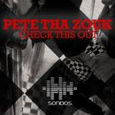 Check This Out/Pete Tha Zouk
