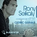 Come With Me (feat. Polina) [Cedric Gervais Remix]/Rony Seikaly