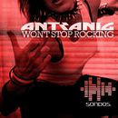 Won't Stop Rocking/Antranig