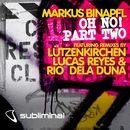 Oh No!, Pt. 2 (Remixes)/Markus Binapfl