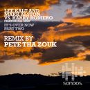 It's Over Now (feat. Mlu) [Pete Tha Zouk Remix]/Lee Kalt & Mark Alston & Harry Romero