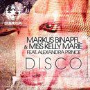 Disco (feat. Alexandra Prince)/Markus Binapfl & Miss Kelly Marie