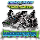 Mass Destruction/Kenny Dope & Mass Destruction & Terry Hunter