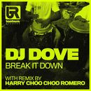 Break It Down/DJ Dove