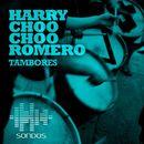 Tambores/Harry Choo Choo Romero