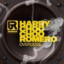 Overdose/Harry Choo Choo Romero