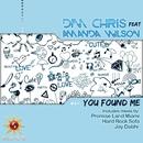You Found Me (feat. Amanda Wilson)/Dim Chris