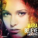 Believe (Acredita) [Remixes]/Maria