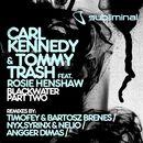 Blackwater, Pt. 2 (feat. Rosie Henshaw)/Carl Kennedy & Tommy Trash