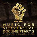 Music for Subversive Documentary 2/Lars Kurz